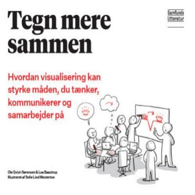 Tegn mere sammen Loa Baastrup, Ole Qvist-Sørensen 9788759326824