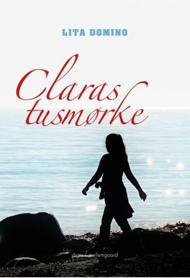 Claras tusmørke Lita Domino 9788772182513