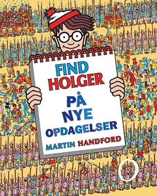 Find Holger - På nye opdagelser Martin Handford 9788741506722