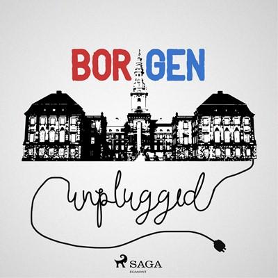 Borgen Unplugged #148 - Ingen tør stoppe Sass Thomas Qvortrup, Henrik Qvortrup 9788726142976