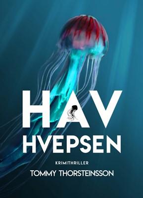 Havhvepsen Tommy Thorsteinsson 9788793755260
