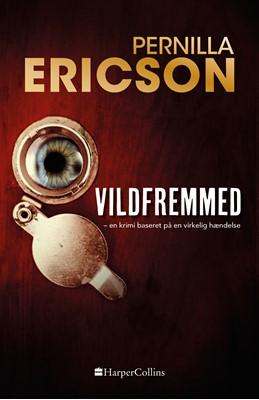 Vildfremmed Pernilla Ericson 9788771915389