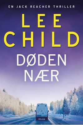 Døden nær Lee Child 9788771076431