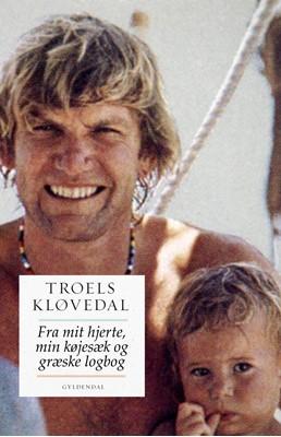 Fra mit hjerte, min køjesæk og min græske logbog Troels Kløvedal 9788702193299