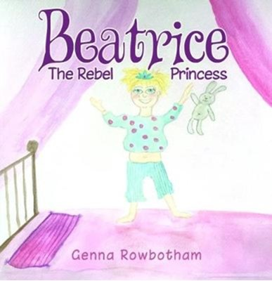Beatrice Genna Rowbotham 9781912021956