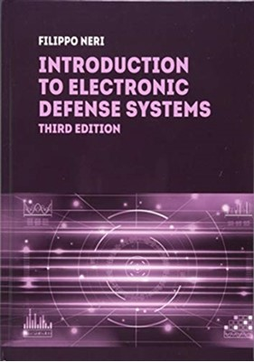 Introduction to Electronic Defense Systems, Third Edition Filippo Neri 9781630815349