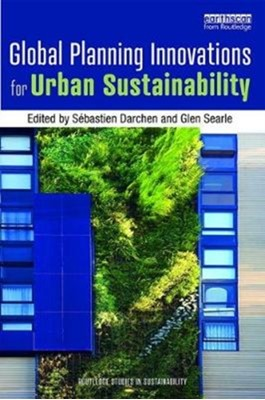 Global Planning Innovations for Urban Sustainability  9780815357575