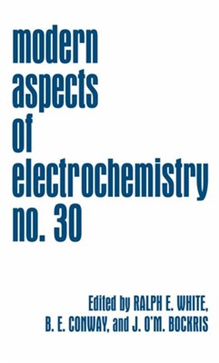 Modern Aspects of Electrochemistry 30  9780306454509