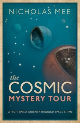 The Cosmic Mystery Tour Nicholas (Director Mee 9780198831860