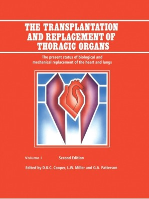 The Transplantation and Replacement of Thoracic Organs  9789401741156