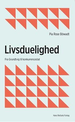 Livsduelighed Pia Rose Böwadt 9788741270357