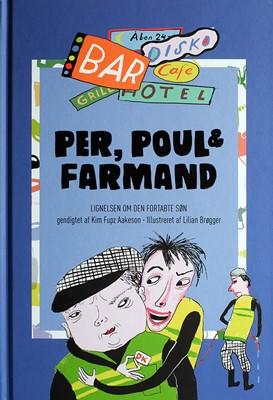 Per, Poul & Farmand Kim Fupz Aakeson 9788775238767