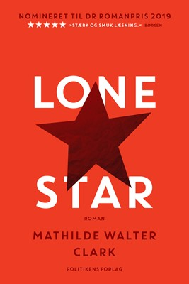 Lone Star Mathilde Walter Clark 9788740042610