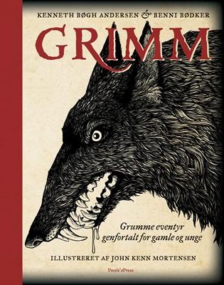 Grimm - grumme eventyr genfortalt for gamle og unge Benni Bødker, Kenneth Bøgh Andersen 9788772008127