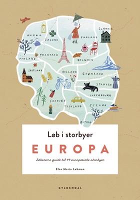 Løb i storbyer - Europa Else Marie Lehman 9788702269611