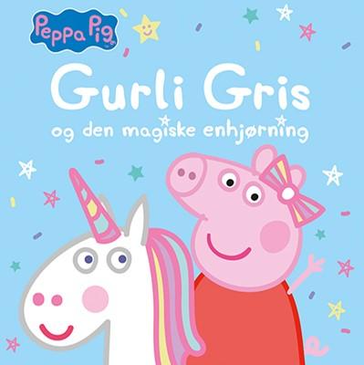 Peppa Pig - Gurli Gris og den magiske enhjørning  9788741506685