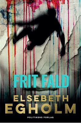 Frit fald Elsebeth Egholm 9788740051124