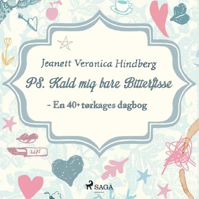 PS. Kald mig bare Bitterfisse Jeanett Veronica Hindberg 9788726108262