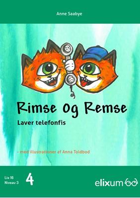 Rimse og Remse Anne  Saabye 9788770310963