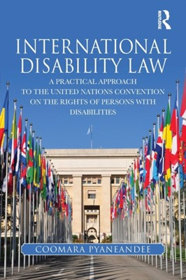 International Disability Law Coomara Pyaneandee 9781138593473