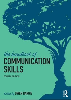 The Handbook of Communication Skills  9781138219137