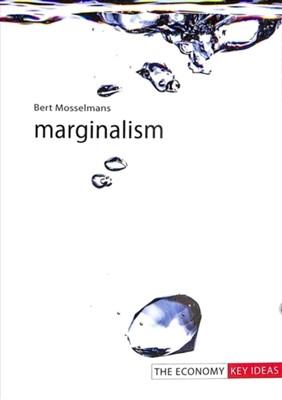 Marginalism Bert (University College Roosevelt Mosselmans 9781911116677