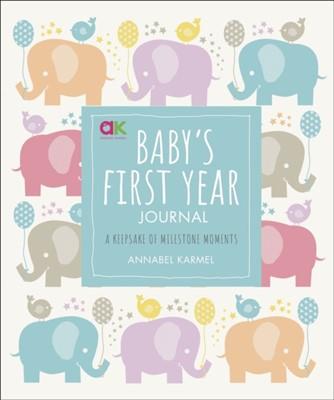 Baby's First Year Journal Annabel Karmel 9780241365601