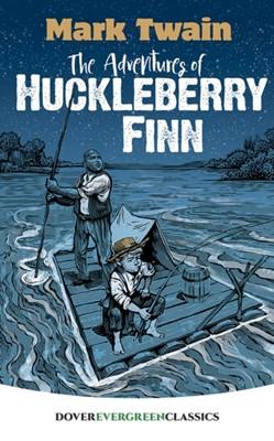 The Adventures of Huckleberry Finn Mark Twain 9780486828817