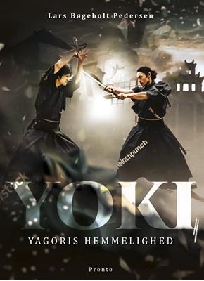 Yoki – Yagoris hemmelighed Lars Bøgeholt Pedersen 9788793222397