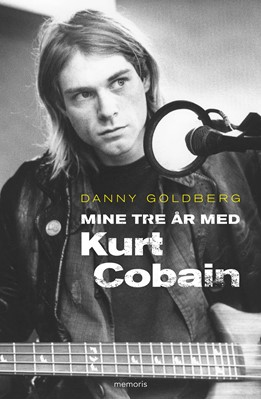 Mine tre år med Kurt Cobain Danny Goldberg 9788793681323
