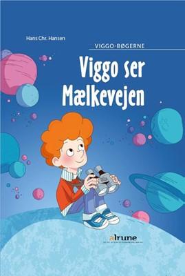 Viggo ser mælkevejen Hans Christian Hansen 9788723537591