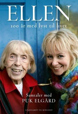 ELLEN 100 år med lyst til livet Puk Elgård 9788711910276