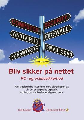 Bliv sikker på nettet Lars Laursen 9788799613311