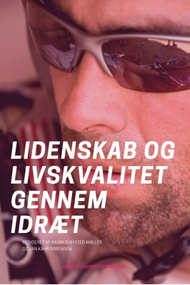 Lidenskab og livskvalitet gennem idræt  9788771843156
