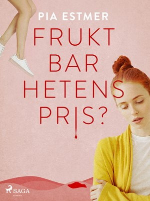 Fruktbarhetens pris? Pia Estmer 9788726139181