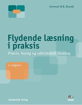 Flydende læsning i praksis Gertrud Brandt 9788750051466