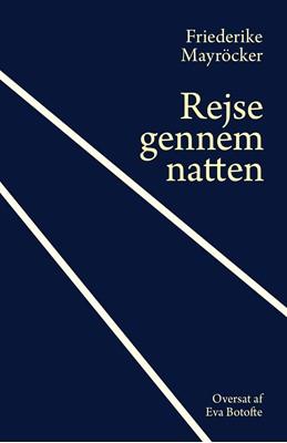 Rejse gennem natten Friederike Mayröcker 9788799995554