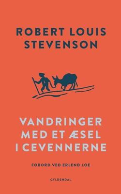 Vandringer med et æsel i Cevennerne Robert Louis Stevenson 9788702265408