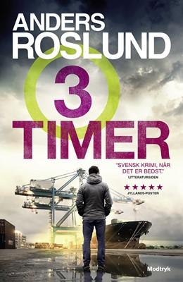 Tre timer Anders Roslund 9788770071840