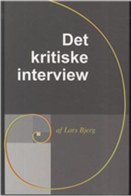 Det kritiske interview Lars Bjerg 9788792816467