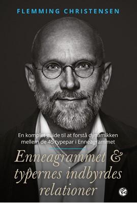 Enneagrammet & typernes indbyrdes relationer Flemming Christensen 9788798867074