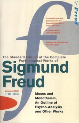 Complete Psychological Works Of Sigmund Freud, The Vol 23 Sigmund Freud 9780099426783