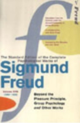 Complete Psychological Works Of Sigmund Freud, The Vol 18 Sigmund Freud 9780099426738