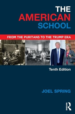 The American School Joel (Queens College and the Graduate Center of the City University of New York Spring 9781138502925