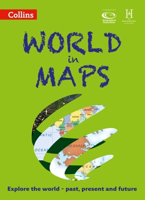 World in Maps Stephen Scoffham, Collins Maps 9780008271756