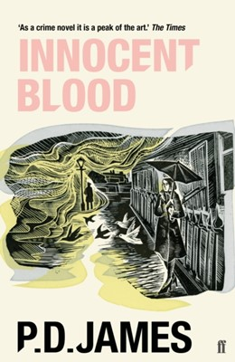 Innocent Blood P. D. James 9780571350766