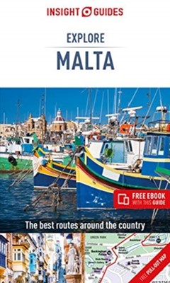 Insight Guides Explore Malta (Travel Guide with Free eBook) Insight Guides 9781789192100