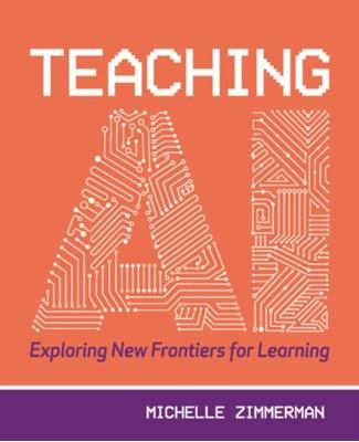 Teaching AI Michelle Zimmermann 9781564847058