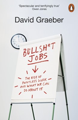 Bullshit Jobs David Graeber 9780141983479