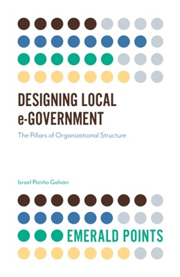 Designing Local e-Government Patino Israel Galvan 9781789732306